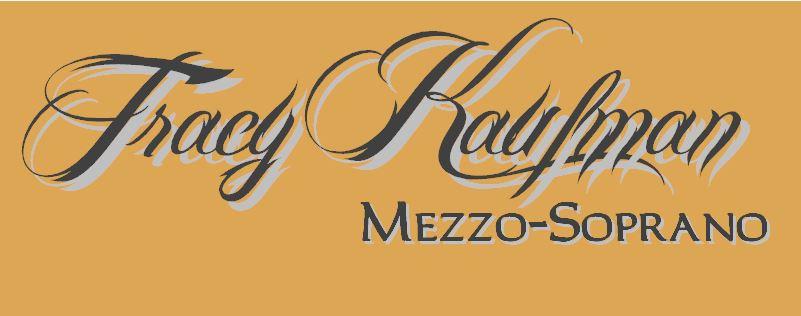 Tracy Kaufman | Mezzo Soprano